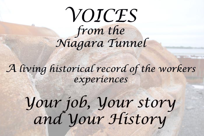 VOICES from the Niagara Tunnel - A Living History